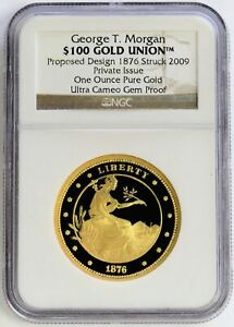 1876 / 2009 GOLD 1 oz PROOF GEORGE T MORGAN DESIGN $100 UNION SMITHSONIAN ISSUE
