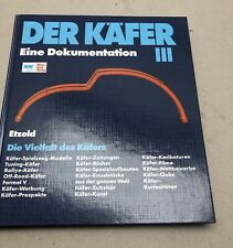 Der VW Käfer Bd 3 Dokumentation Tuning Unikate Zubehör Rallye Modelle Etzold III