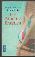 Les AMOURS FRAGILES Anne-Marie Sicotte roman livre