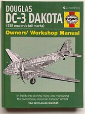 Douglas DC-3 Dakota Owners' Workshop Manual: An insight into owning, flying,…