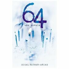 64 by Sigal Ratner-Arias (Paperback) NEW* with Exception