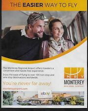 MONTEREY REGIONAL AIRPORT THE EASIER WAY TO FLY TO 100 ONE STOP DESTINATIONS AD