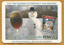 16 New Belgium POW  'Tis The Season To Protect The Season   Beer Coasters