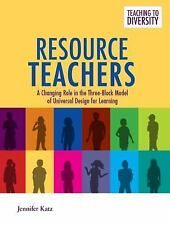 Resource Teachers: A Changing Role in the Three-Block Model of Universal Design