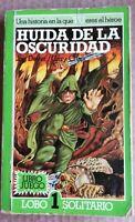 HUIDA DE LA OSCURIDAD (LIBRO JUEGO). LOBO SOLITARIO 1 (ALTEA JUNIOR)