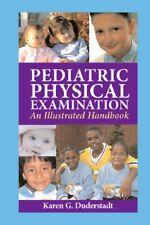 Pediatric Physical Examination : An Illustrated Handbook Karen Duderstadt