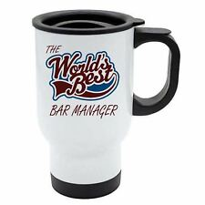 The Worlds Best Bar Manager Thermal Eco Travel Mug - White Stainless Steel