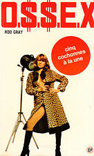O.S.S.E.X / n° 26 / Cinq cochonnes à la une // Rod GRAY // EROTIQUE // 1 Edition