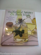 NATURAL BEAUTY BATH BOOK 70 Luxurious Nature Recipes for Skin and Body Care NEW