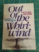 OUT OF WHIRL-WIND: A STUDY OF JOB By Andrew Blackwood excellent condition