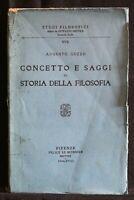 CONCETTO E SAGGI DI STORIA DELLA FILOSOFIA. Augusto Guzzo. Felice Le Monnier.
