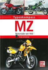 Typenkompass MZ - Motorräder seit 1950 Typen-Buch/Modelle/Technik/Handbuch/Daten
