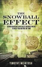 The Snowball Effect : A Winning Investment Strategy of Using Dividend and...