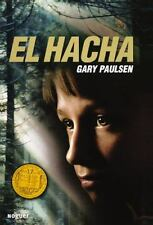 EL HACHA / HATCHET - PAULSEN, GARY/ VAL, JESUS MAYOR (TRN) - NEW BOOK
