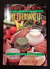 Recipes to Lower Your Fat Thermostat Healthy Living Cookbook 1992 Paperbook