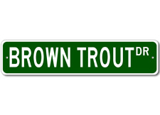 BROWN TROUT  Street Sign ~ Fishing ~ Great Fish Sign fo