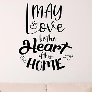 May Love Be The Heart Of This Home Wall Sticker Decal  Quote Family Bedroom