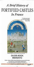 FORTIFIED CASTLES IN FRANCE + Brief History + Memento + Editions FRAGILE