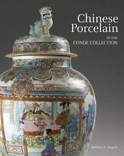 CHINESE PORCELAIN IN THE CONDE COLLECTION NEW BOOK