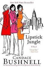 Lipstick Jungle by Bushnell, Candace