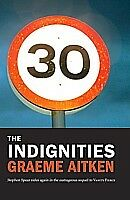 The Indignities by Graeme Aitken (Paperback, 2010)