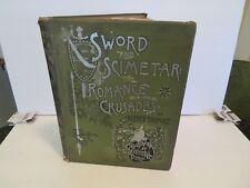 Sword and scimetar The romance of the crusades ALFRED TRUMBLE Illus GUSTAV DORE