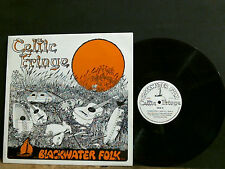 BLACKWATER FOLK   Celtic Fringe    SIGNED!   Private pressing  Lovely copy !