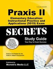 Praxis II Elementary Education Instructional Practice and Applications (5015)...
