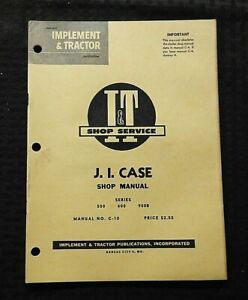 1959 J I CASE 500 600 900B 930 940 TRACTOR I&T SERVICE MANUAL NICE