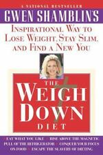 The Weigh Down Diet: Inspirational Way to Lose Weight, Stay Slim, and Find a New