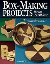 Box-Making Projects for the Scroll Saw: 30 Woodworking Projects that are Surpris