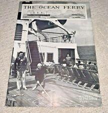 1936 The Ocean Ferry Magazine -Roosevelt Steamship / International Mercantile