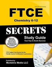 FTCE Chemistry 6-12 Secrets Study Guide: FTCE Test Review for the Florida Teache