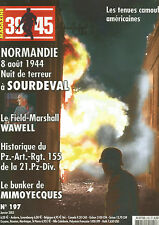 39-45 N° 197 BUNKER MIMOYECQUES / 21e PZD / WAWELL / SOURDEVAL 44 / GLIEDERUNG