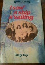 I SAW A SHIP A'SAILING BY MARY HAY