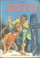 LE AVVENTURE DI HUCK FINN - M. TWAIN - ED. PICCOLI