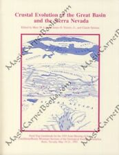 CRUSTAL EVOLUTION OF THE GREAT BASIN & THE SIERRA NEVADA Geology GEOLOGIST GSA