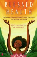 Blessed Health: The African-American Woman's Guide to Physical and Spiritual Wel