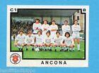 PANINI CALCIATORI 1982/83 -Figurina n.475- ANCONA - SQUADRA -Rec