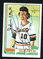 Johnnie LeMaster #304 signed autograph auto 1982 Topps Baseball Trading Card