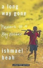 A Long Way Gone: Memoirs of a Boy Soldier by Ishmael Beah (Paperback / softback…