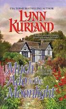 Macleod Family: Much Ado in the Moonlight by Lynn Kurland (2006, Paperback)