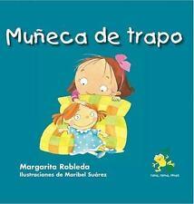 Muneca de trapo (Rana, Rema, Rimas / Rowing Rhyming Frog) (Spanish Edition)
