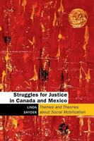 Struggles For Justice In Canada And Mexico: Themes And Theories About Social ...