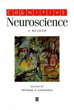 Cognitive Neuroscience: A Reader