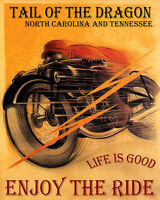 POSTER MOTORCYCLE RIDING TAIL OF THE DRAGON LIFE IS GOOD VINTAGE REPRO FREE S/H