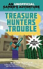 An Unofficial Gamer's Adventure: Treasure Hunters in Trouble : A Minecraft...
