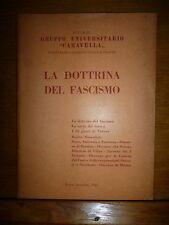 F.U.A.N. Gruppo Universitario Caravella LA DOTTRINA DEL FASCISMO Roma 1955