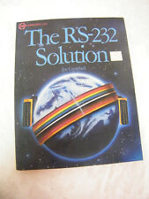 Vintage The Rs-232 Solution By Joe Campbell Copyright 1984