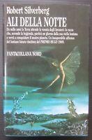 ALI DELLA NOTTE Silverberg edizione collana Nord fantasy fantascienza